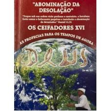 """""""Abominação da Desolação"""" Os Ceifadores Vol. XVI"""